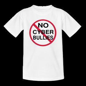 cybertshirt no cyber bullies
